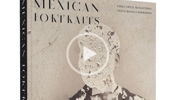 Pablo Ortiz Monasterio on Mexican Portraits (Video)