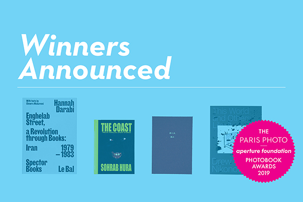 Announcing the Winners of the 2019 PhotoBook Awards